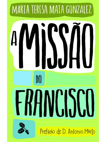 A Missão do Francisco