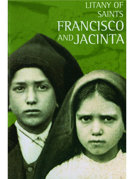 Litany of Saints Francisco and Jacinta