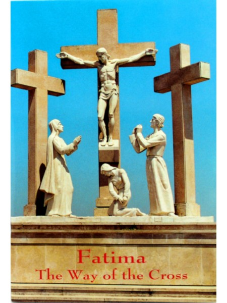 Fatima - The way of the Cross