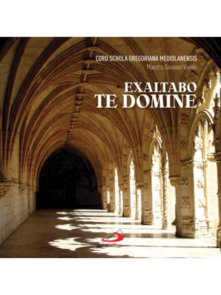 CD Exaltabo te Domine